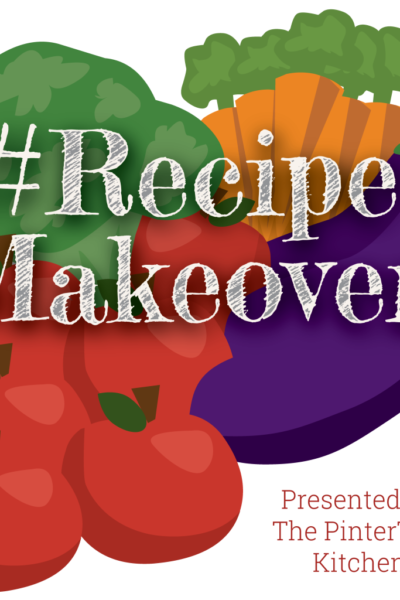 #RecipeMakeover: Welcome to an amazing week!